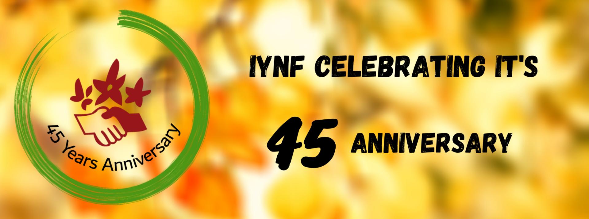 45th anniversary of IYNF – PART ONE: IYNF 1975-1990